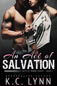 An Act of Salvation: A Brother's Best Friend Romance
