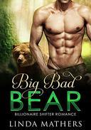 Big Bad Bear: Billionaire Shifter Romance