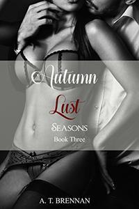 Autumn Lust: Seasons Book 3
