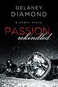 Passion Rekindled