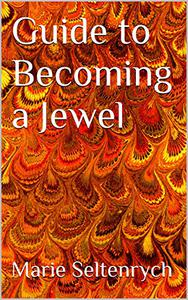 Guide to Becoming a Jewel
