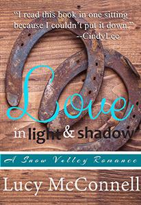 Love in Light and Shadow: A Snow Valley Romance