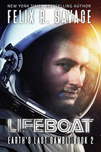 Lifeboat: A First Contact Technothriller