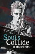 Souls Collide: Book 1 of The Soul Wars