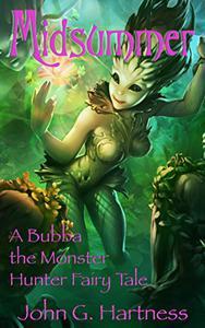 Midsummer - A Bubba the Monster Hunter Novella