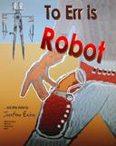 To Err is Robot