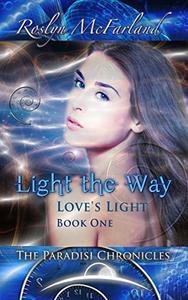 Light the Way : Paradisi Chronicles