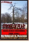 STROKE OF FEAR! (A Novella)