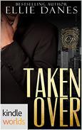 Club Prive: Taken Over, Volume 1 (Kindle Worlds Novella)