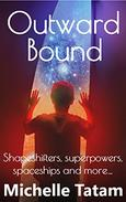 Outward Bound: Shapeshifters, superpowers, spaceships and more...