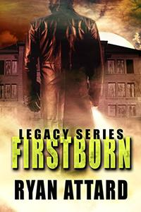 Firstborn - Book 1 of the Legacy Series