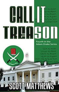 Call It Treason