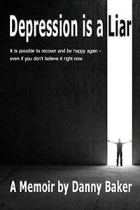 Depression is a Liar