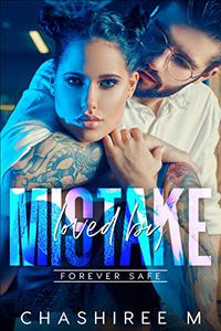 Loved by Mistake (Tattooed Brides Book 1)