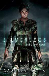 Silverlegs: I - Seed of Rage