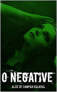 O Negative: A Nightmares of History Novella