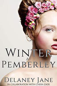 Winter at Pemberley: An Erotic BDSM Pride and Prejudice Retelling
