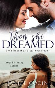 Then She Dreamed