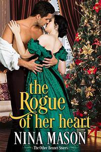 The Rogue of Her Heart: A Regency Romance