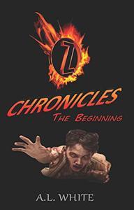 Z Chronicles: The Beginning