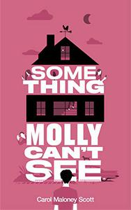 Something Molly Can't See: Laugh out loud paranormal chick lit