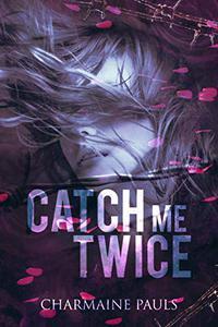 Catch Me Twice