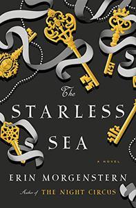 The Starless Sea: A Novel