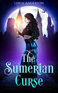The Sumerian Curse: A Gothic Romance