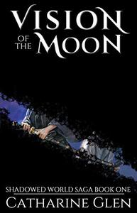 Vision of the Moon