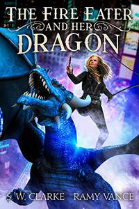 The Fire Eater and Her Dragon: An Urban Fantasy Event