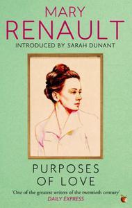 Purposes of Love: A Virago Modern Classic