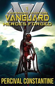 Vanguard: Heroes Forged: A Superhero Adventure