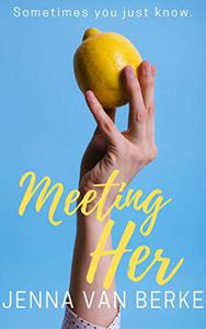 Meeting Her: A Romantic Short Story