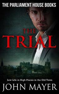The Trial: Dark Urban Scottish Crime Story