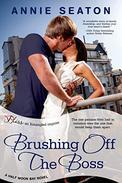 Brushing Off the Boss: A Half Moon Bay Novel