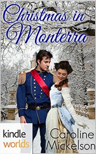 The Royals of Monterra: Christmas in Monterra