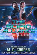 The Scipio Alliance: A Military Science Fiction Space Opera Epic
