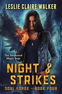 Night Strikes: The Awakened Magic Saga
