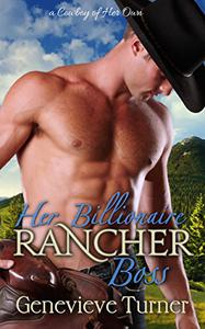 Her Billionaire Rancher Boss