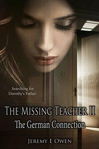 The Missing Teacher II: The German Connection