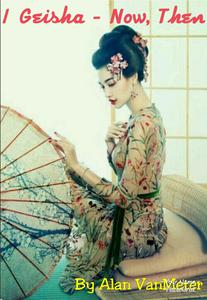 I Geisha Now, and Then