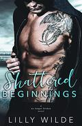 Shattered Beginnings: A No Longer Broken Novel