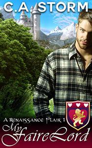 My Faire Lord: A Renaissance Flair - Book 1