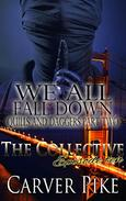 We All Fall Down - Quills and Daggers Part Two: The Collective - Season 1, Episode 10