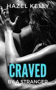 Craved by a Stranger