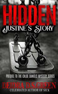 Hidden: Justine's Story