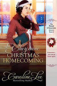A Cheyenne Christmas Homecoming