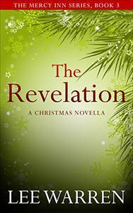 The Revelation: A Christmas Novella