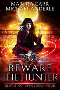 Beware The Hunter: An Urban Fantasy Action Adventure