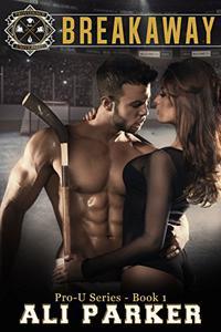 Breakaway: (A New Adult Sports Romance)